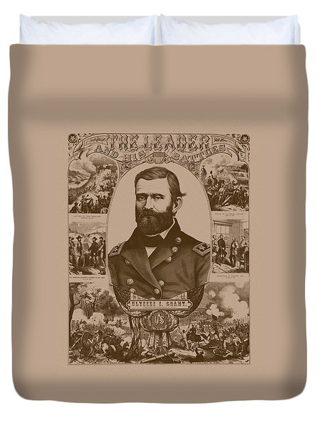 The Leader And His Battles - General Grant Duvet Cover