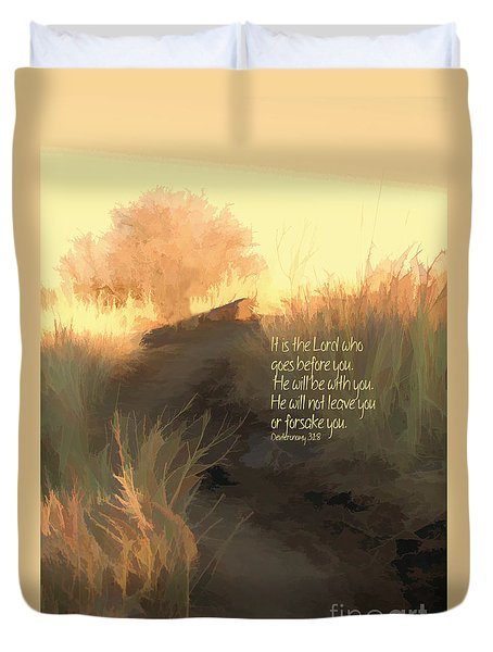 The Lord Goes Before You Duvet Cover by Erica Hanel