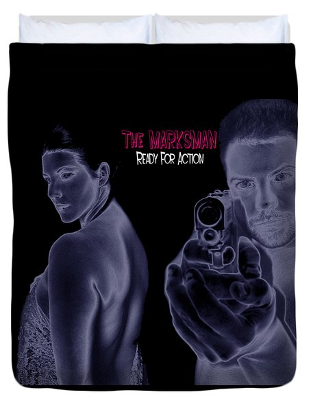 The Marksman - Ready For Action Duvet Cover