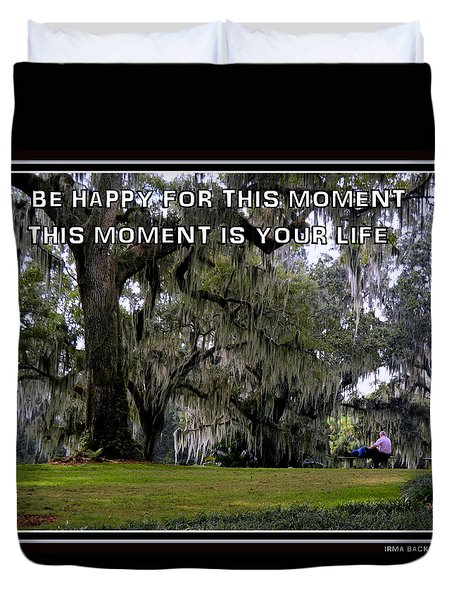 Duvet Cover featuring the photograph The Moment by Irma BACKELANT GALLERIES