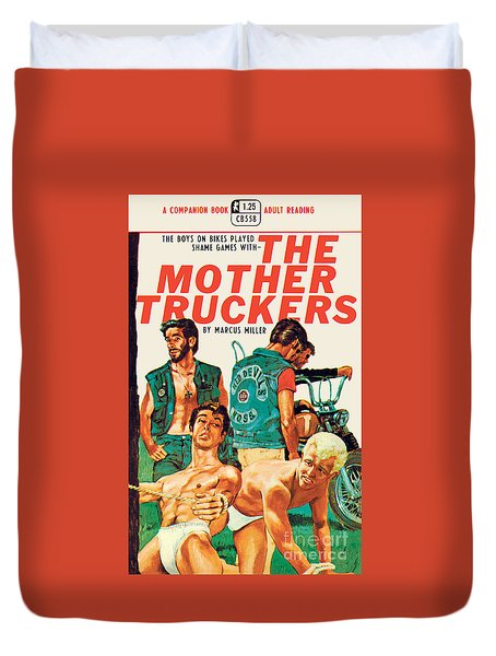 The Mother Truckers Duvet Cover by Unknown Artist
