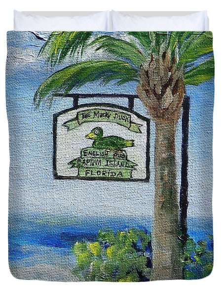 The Mucky Duck Captiva Island Florida Duvet Cover by Annie St Martin