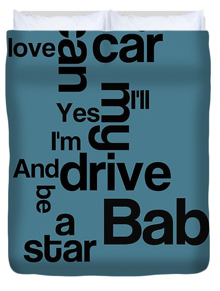 The Name Of The Song. Beatles Lyrics. Drive My Car. Duvet Cover