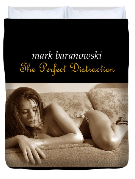 The Perfect Distraction Duvet Cover