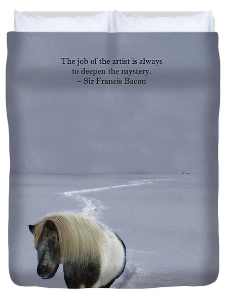 The Ponys Trail Francis Bacon Quote Duvet Cover