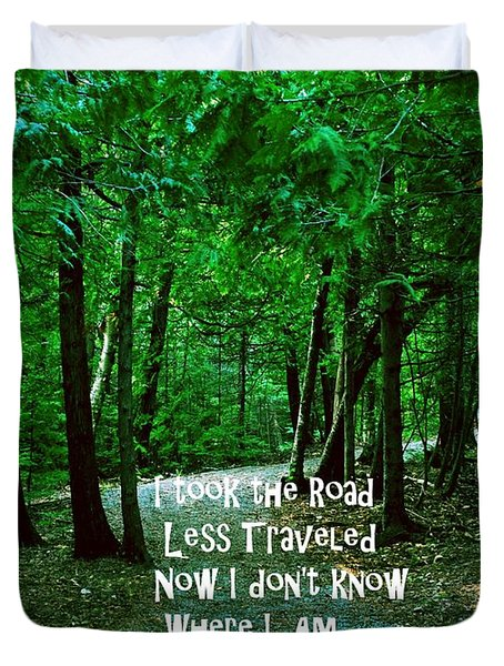 Duvet Cover featuring the photograph The Road Less Traveled by Gary Wonning