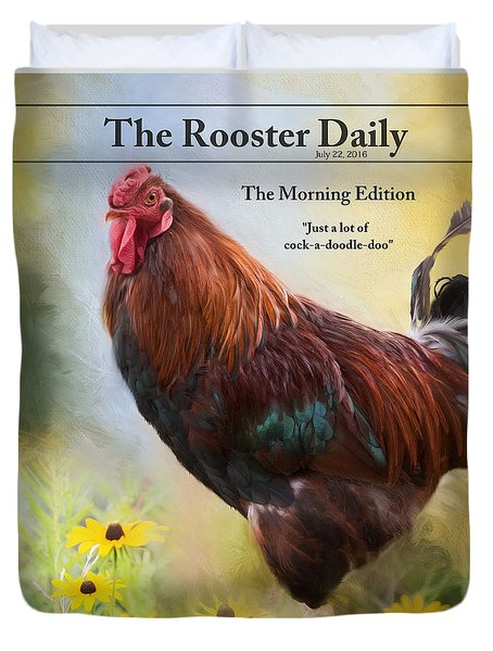Duvet Cover featuring the photograph The Rooster Daily by Robin-Lee Vieira