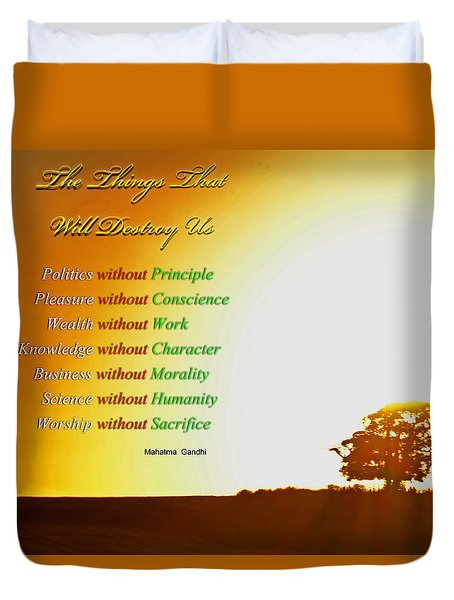 The Things That Will Destroy Us 002 Duvet Cover by George Bostian