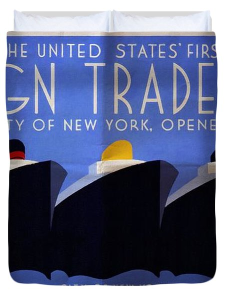 The United States' First Foreign Trade Zone - Vintage Poster Folded Duvet Cover