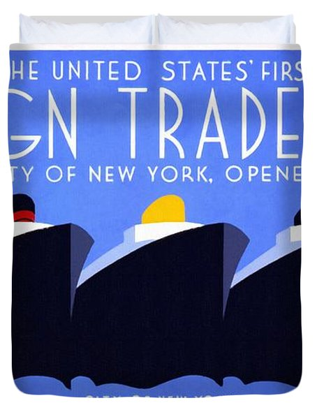 The United States' First Foreign Trade Zone - Vintage Poster Restored Duvet Cover