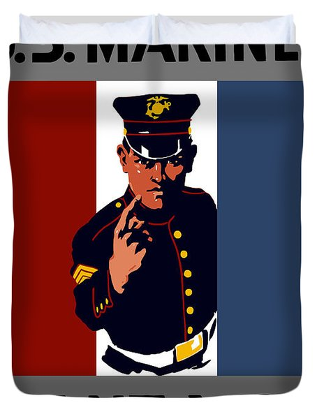 The U.s. Marines Want You  Duvet Cover