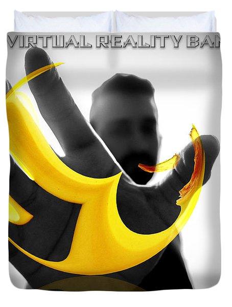 The Virtual Reality Banana Duvet Cover