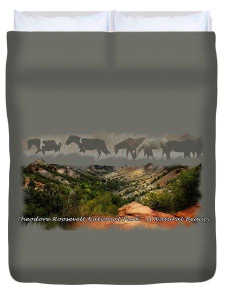 Theodore Roosevelt National Park Duvet Cover