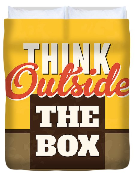 Think Outside The Box Duvet Cover