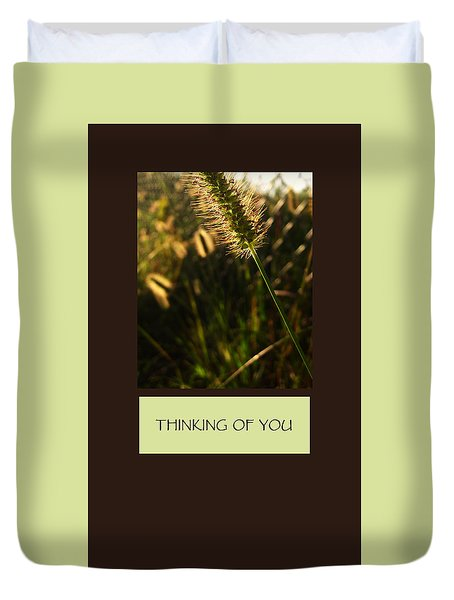 Thinking Of You Duvet Cover by Mary Ellen Frazee