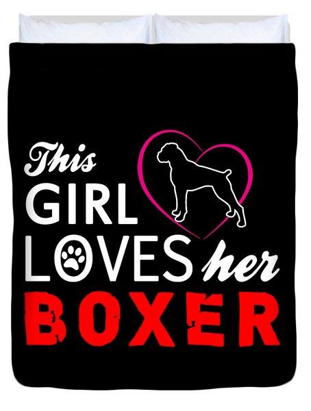This Girl Loves Her Boxer Duvet Cover