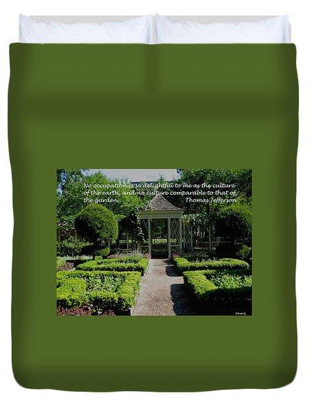 Thomas Jefferson On Gardens Duvet Cover by Deborah Dendler