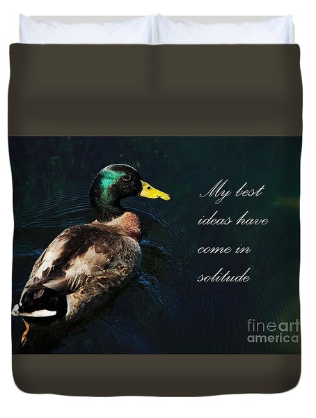 Duvet Cover featuring the photograph Thoughts In Solitude by Pamela Blizzard