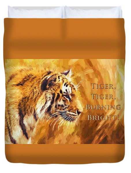 Tiger Tiger Burning Bright Duvet Cover