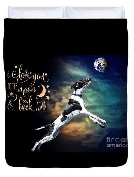 Duvet Cover featuring the digital art To The Moon by Kathy Tarochione