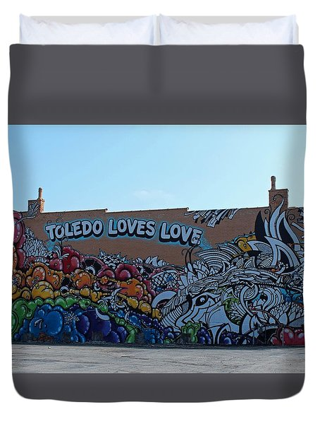 Duvet Cover featuring the photograph Toledo Loves Love by Michiale Schneider