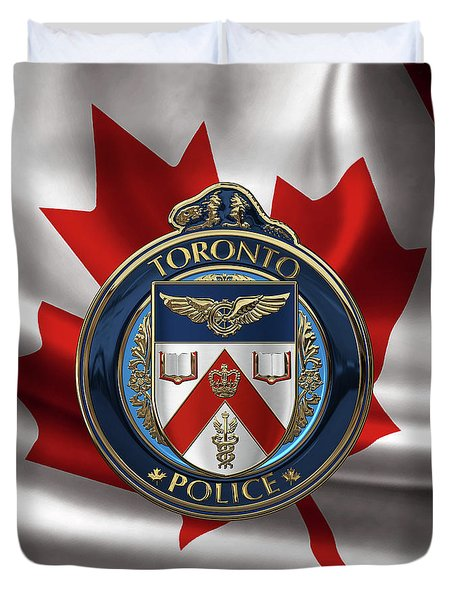 Duvet Cover featuring the digital art Toronto Police Service  -  T P S  Emblem Over Canadian Flag by Serge Averbukh