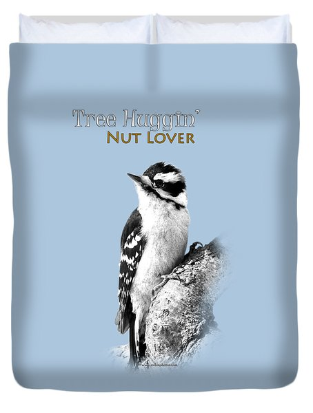 Duvet Cover featuring the photograph Tree Huggin' Nut Lover by Christina Rollo