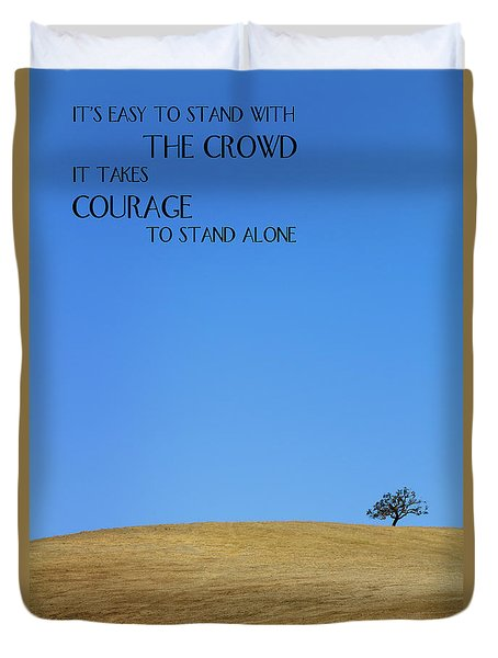 Duvet Cover featuring the photograph Tree Of Courage by Steven Frame
