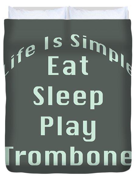 Trombone Eat Sleep Play Trombone 5518.02 Duvet Cover
