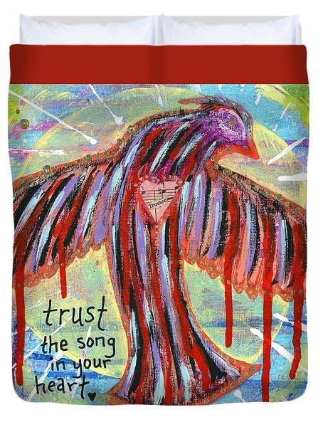 Trust Your Heart Song Duvet Cover