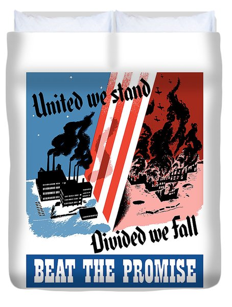 United We Stand Divided We Fall Duvet Cover by War Is Hell Store