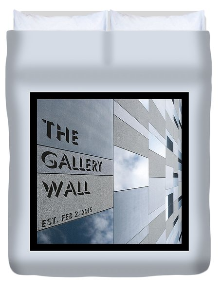 Duvet Cover featuring the photograph Up The Wall-the Gallery Wall Logo by Wendy Wilton