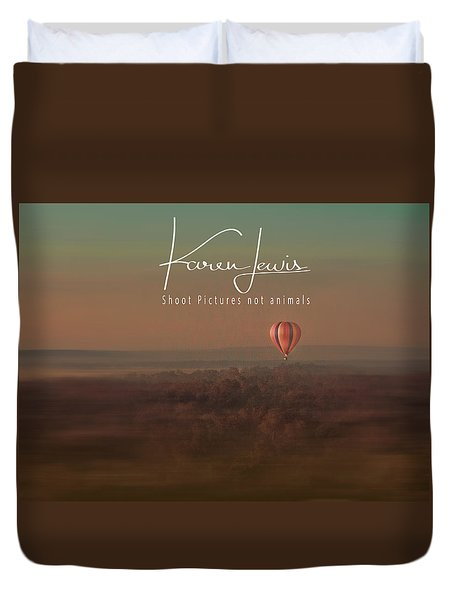 Duvet Cover featuring the photograph Up Up And Away In My Beautiful Balloon  by Karen Lewis