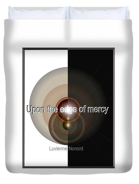 Upon The Edge Of Mercy04 Duvet Cover