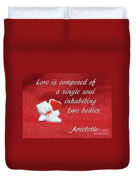 Duvet Cover featuring the photograph Valentine By Aristotle by Linda Phelps