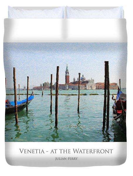 Duvet Cover featuring the digital art Venetia - At The Waterfront by Julian Perry