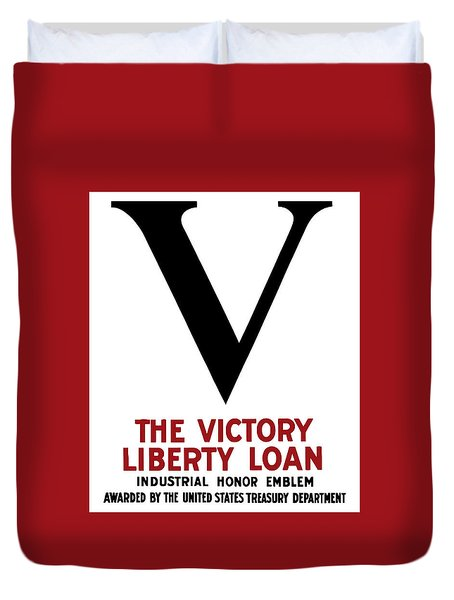 Duvet Cover featuring the mixed media Victory Liberty Loan Industrial Honor Emblem by War Is Hell Store