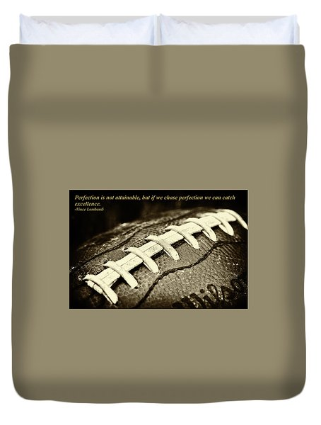 Vince Lombardi Perfection Quote Duvet Cover by David Patterson