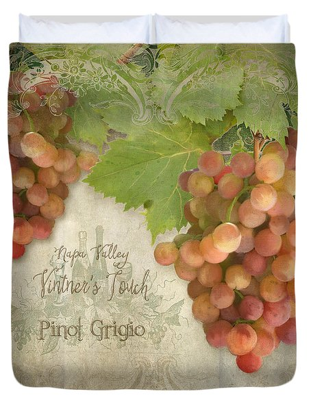 Vineyard - Napa Valley Vintner's Touch Pinot Grigio Grapes  Duvet Cover