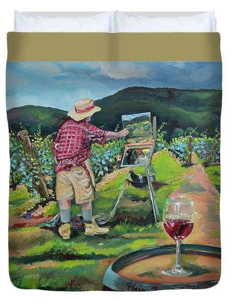 Duvet Cover featuring the painting Vineyard Plein Air Painting - We Paint With Wine by Jan Dappen