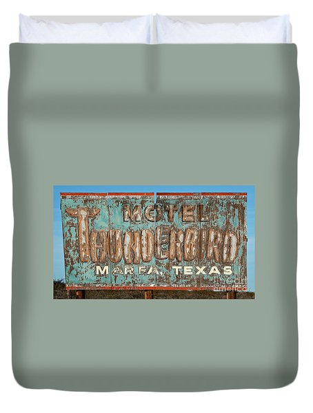 Duvet Cover featuring the photograph Vintage Weathered Thunderbird Motel Sign Marfa Texas by John Stephens