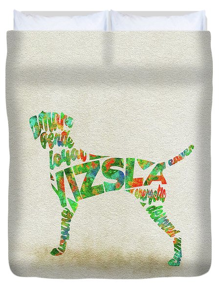 Duvet Cover featuring the painting Vizsla Watercolor Painting / Typographic Art by Inspirowl Design