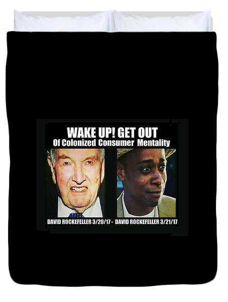 Wake Up Get Out Duvet Cover
