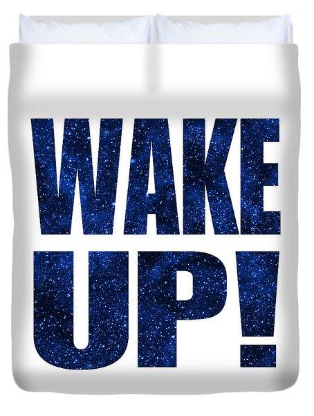 Wake Up White Background Duvet Cover