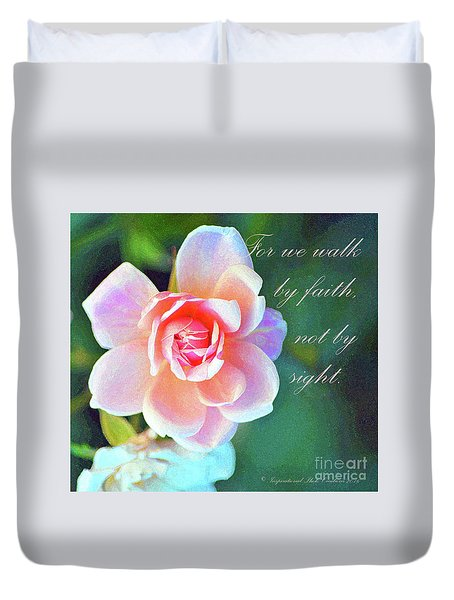 Walk By Faith Duvet Cover