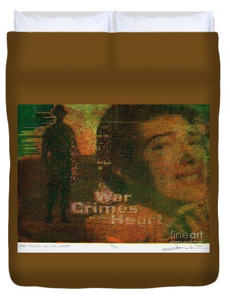 War Crimes Of The Heart Duvet Cover