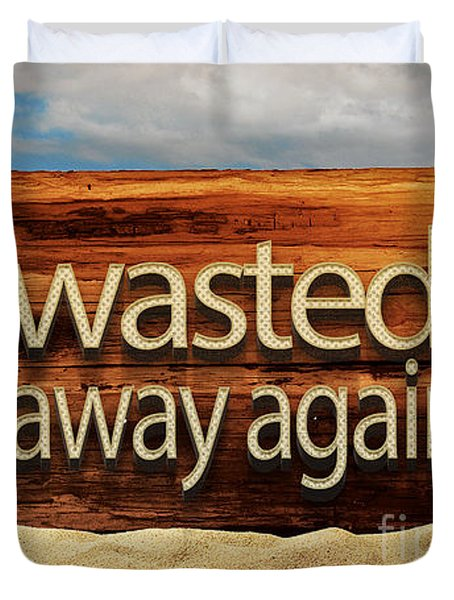 Wasted Away Again Jimmy Buffett Duvet Cover