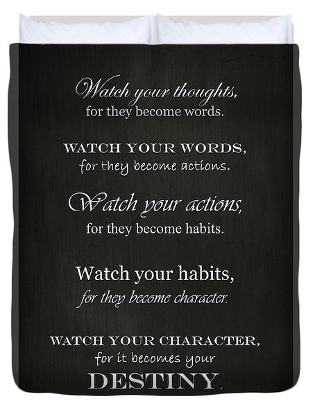 Watch Your Thoughts Duvet Cover