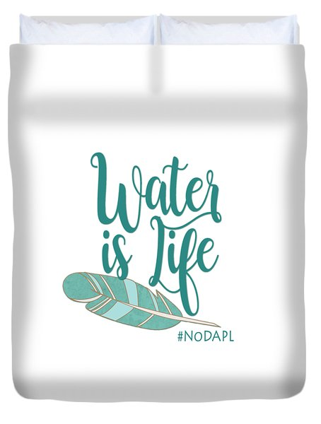 Water Is Life Nodapl Duvet Cover by Heidi Hermes