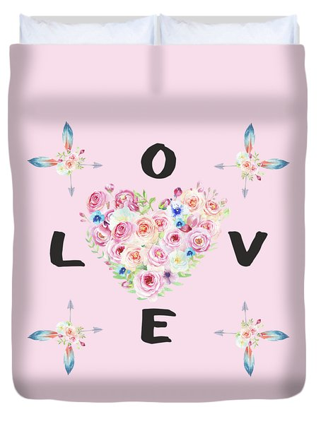 Duvet Cover featuring the painting Watercolor Flowers Arrows Love Typography by Georgeta Blanaru
